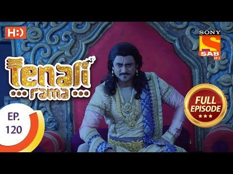 Tenali Rama - Ep 120 - Full Episode - 21st December, 2017