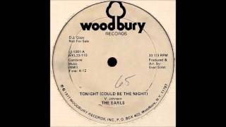 Earls, The ‎-- Tonight (Could Be The Night)  -1977 Woodbury 45--- 12-1001.wmv