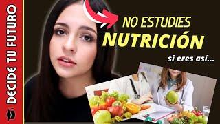 NO ESTUDIES NUTRICIÓN SI ERES ASÍ...