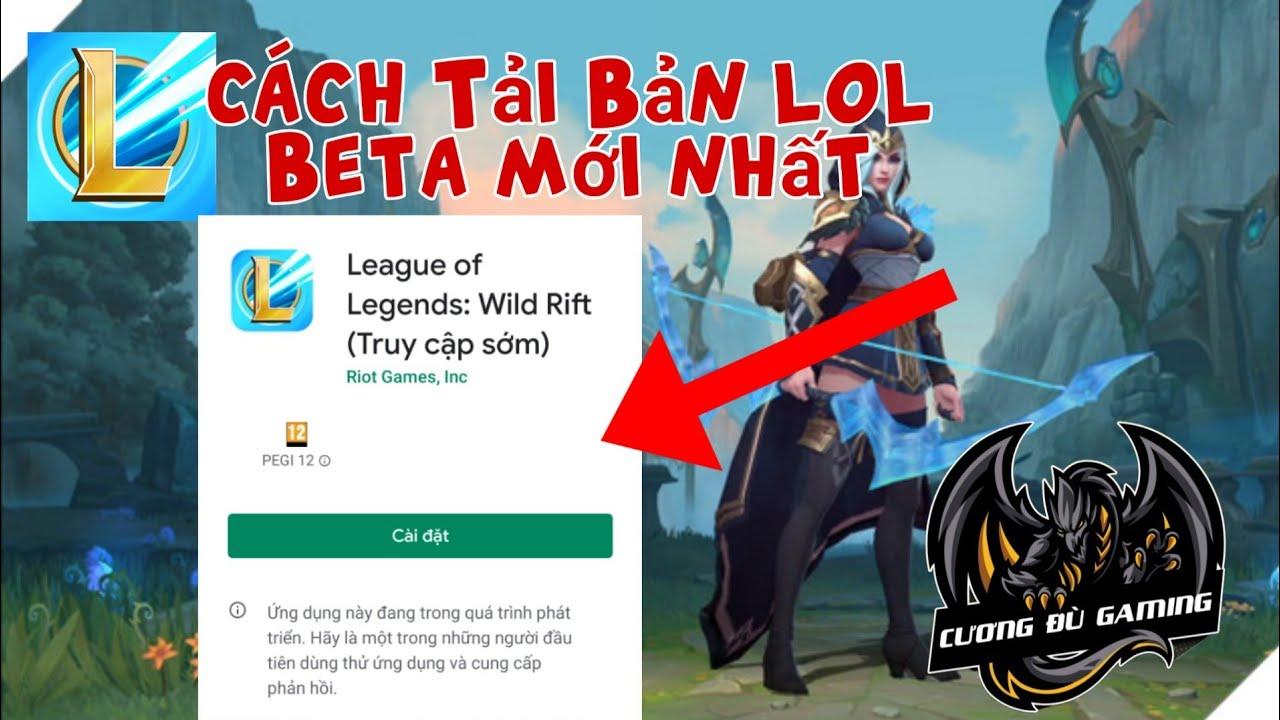 Lol Mobile:Hướng Dẫn Cách Tải Lol Tốc Chiến Bản Beta Đơn Giản Nhất/Cương Đù Gaming