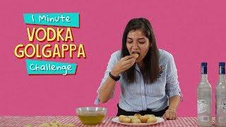 Ok Tested: Vodka Golgappa Challenge