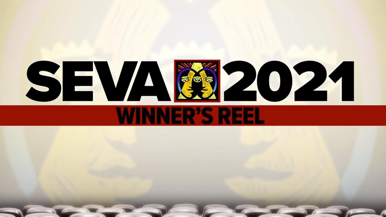 SEVA 2021: Winner's Reel
