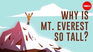 Why Is Mount Everest So Tall - Michele Koppes
