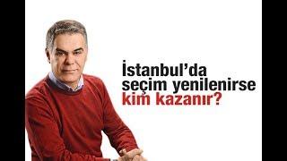 Süleyman Özışık : İstanbul'da seçim yenilenirse kim kazanır