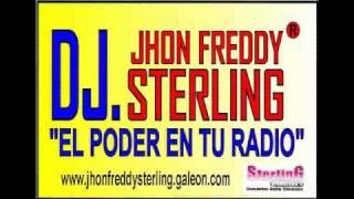DJ JHON FREDDY STERLING BOMBA FM-CALI EN VIVO!