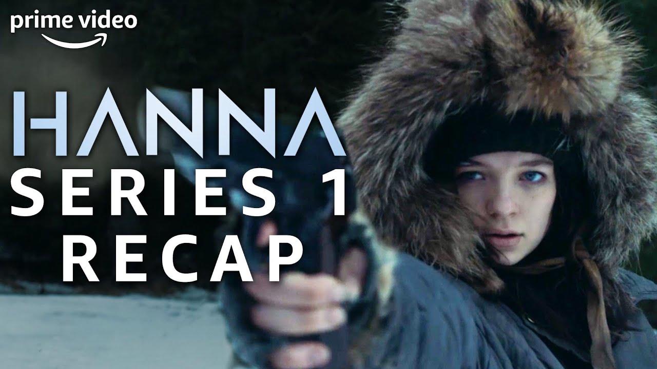 Download Official Series 1 Recap | Hanna | Prime Video