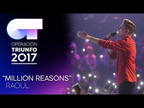 """MILLION REASONS"" - Raoul  | Gala 5  | OT 2017"