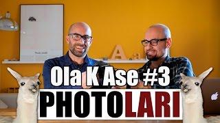Ola K Ase, Photolari: capítulo 3