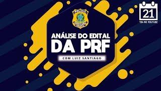 [SEMANA DA PRF] Análise do Edital PRF e Dicas de Estudo com Luiz Santiago