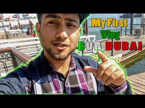 My first Vlog in BUR DUBAI!!! Hindi / Urdu Vlogs