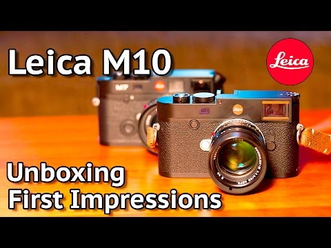 Leica M10 Unboxing and First Impressions