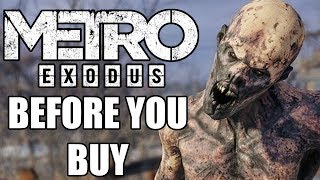 Metro Exodus - 15 Things You Need To Know Before You Buy
