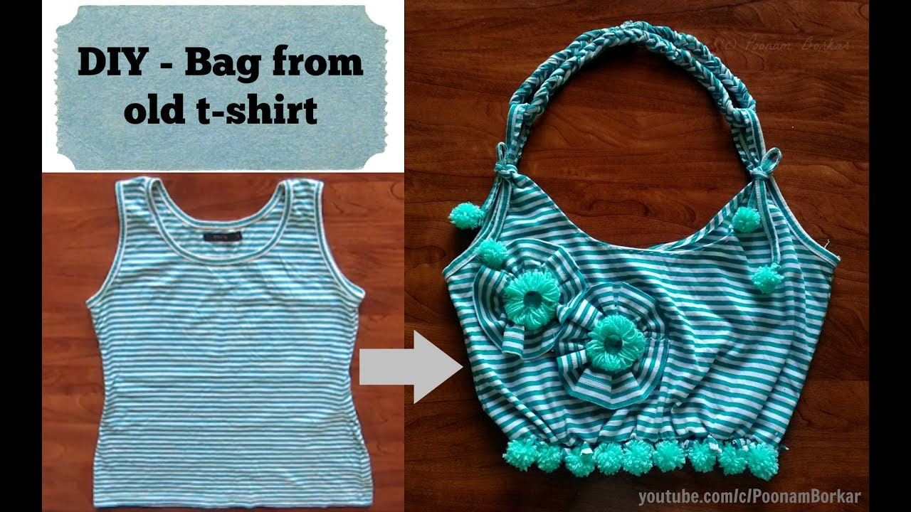DIY - Bag from old t-shirt | Recycle old cloths | Easy ...