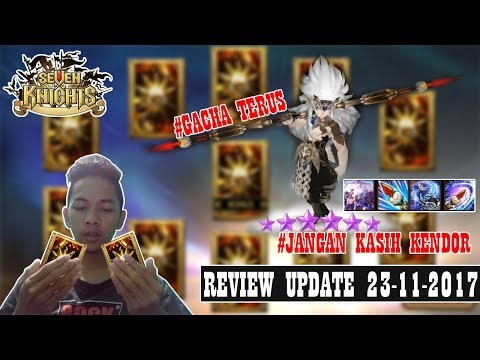 SUN GU KONG AWAKEN MEMBARA COY !!! REVIEW UPDATE 23-11-2017 || SEVEN KNIGHTS INDONESIA