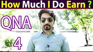 How Much I Do Earn ? QNA#4 #MR NOMAN | Azad Kashmir Visit