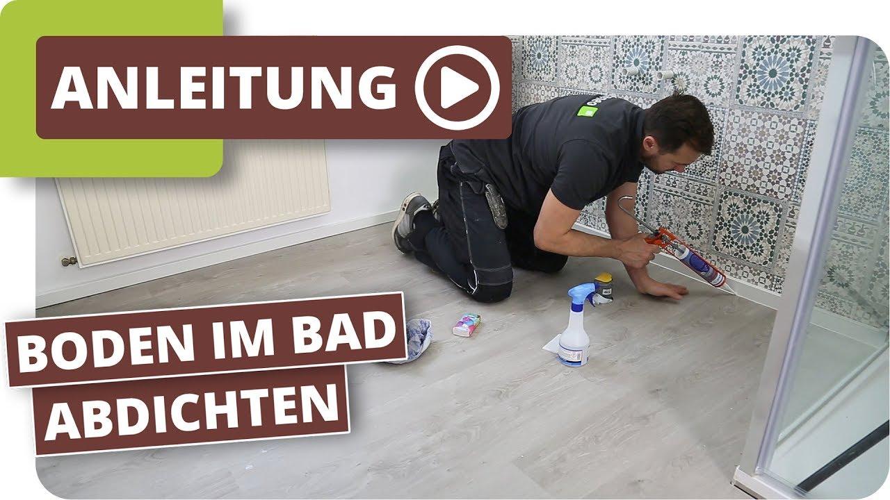 Feuchtraumboden Fur Badezimmer Bodenbelag Abdichten Youtube