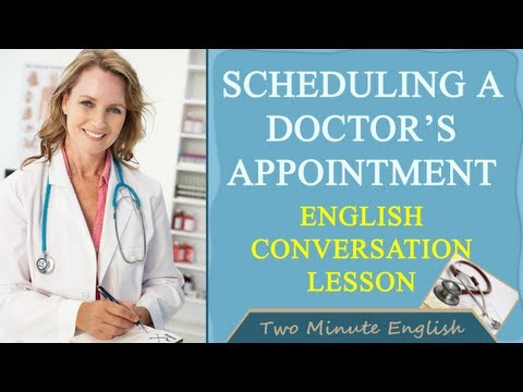 Scheduling a Doctor's Appointment Health English Lesson