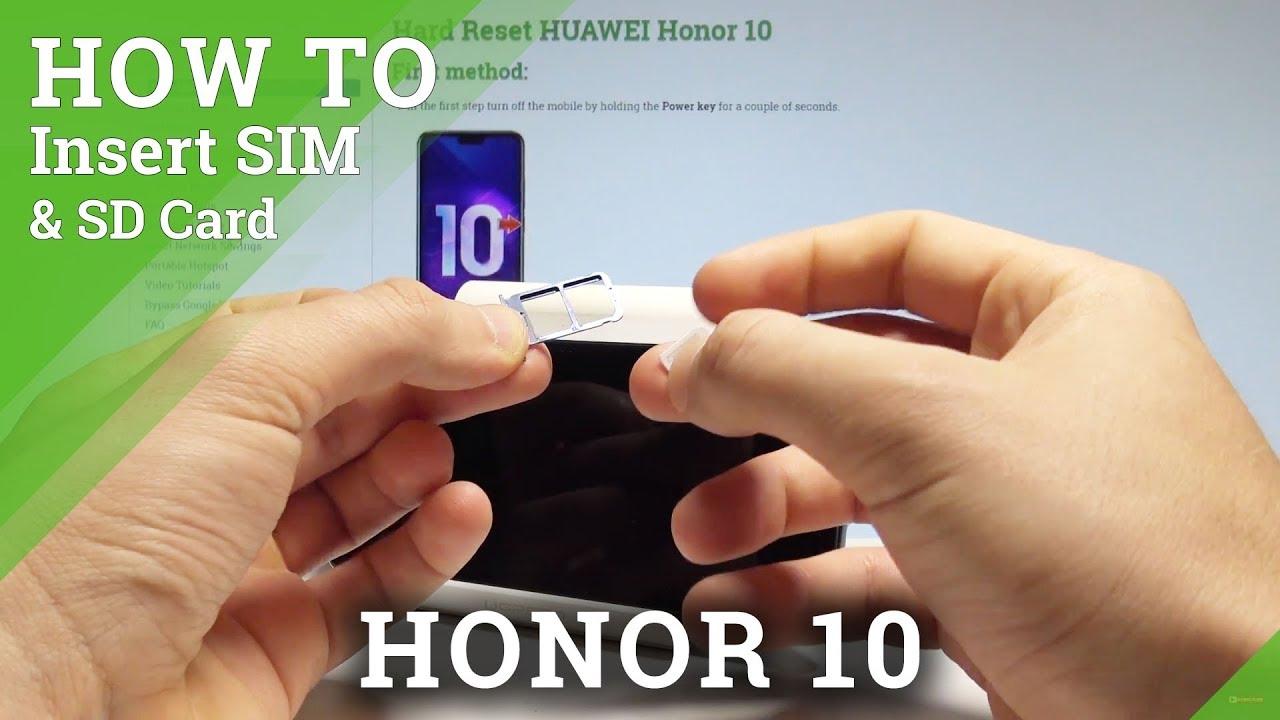honor 10 carte sd How to Insert SIM in Honor 10   Set Up Nano SIM / SIM Slot