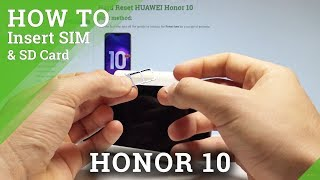 How to Insert SIM in Honor 10 - Set Up Nano SIM / SIM Slot |HardReset.Info