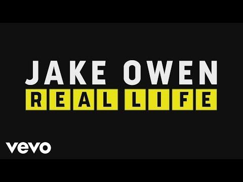 Jake Owen - Real Life (Lyric Video)