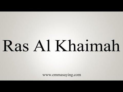 How To Pronounce Ras Al Khaimah