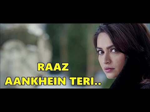 RAAZ AANKHEIN TERI  Arijit Singh  Raaz Reboot Emraan Hashmi, Kriti Kharbanda, Gaurav AroraLyrics