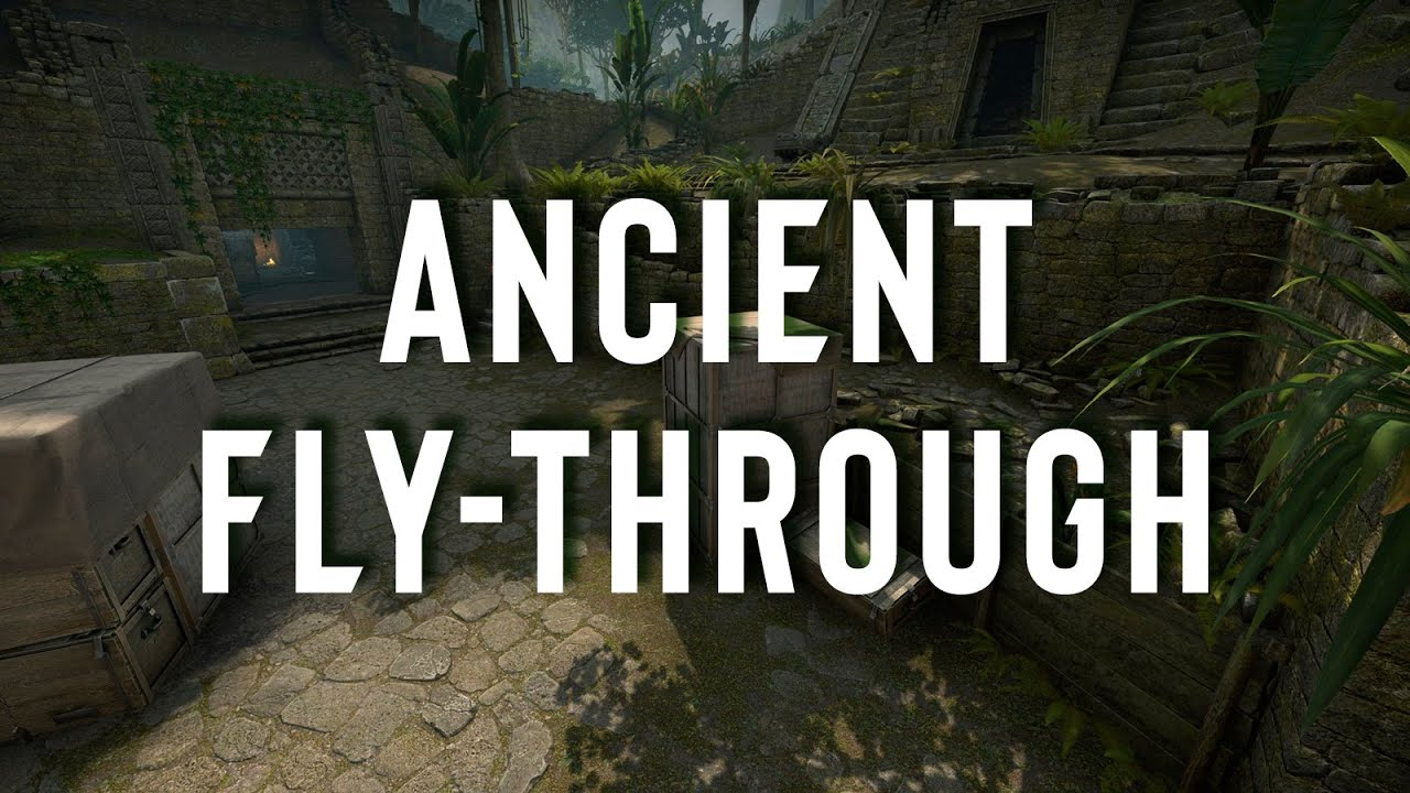 NEW COMPETITIVE CSGO MAP! - de_ancient fly-through
