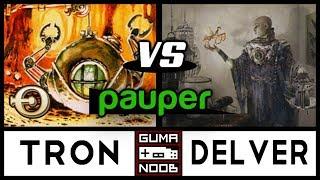 Pauper - DINROVA TRON vs MONO BLUE DELVER