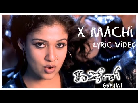 Ghajini - X Machi Lyric Video | Asin, Suriya | Harris Jayaraj | Tamil Film Songs