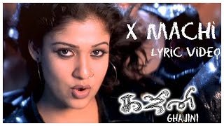 Ghajini - X Machi Lyric Video | Asin, Suriya | Harris Jayaraj | Tamil Film Songs