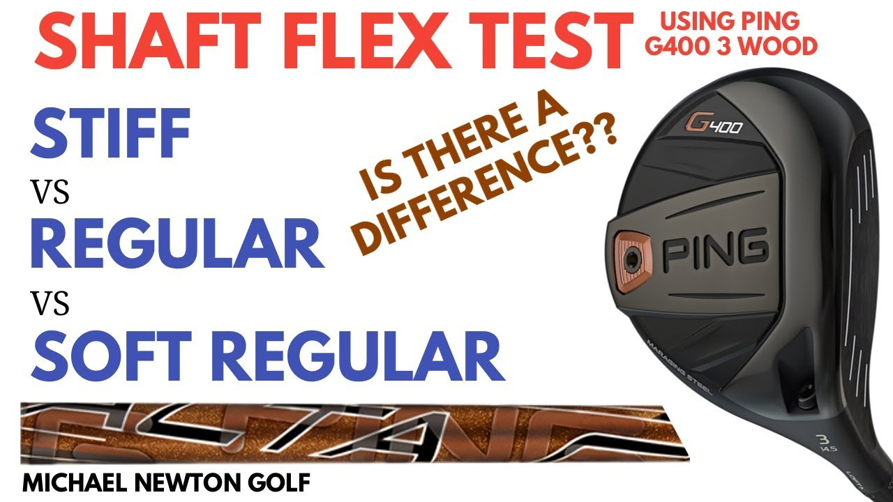 Shaft Flex Test Using Ping G400 3 Wood Stiff Vs Regular Vs