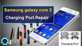 Samsung galaxy core 2 Charging Port Repair