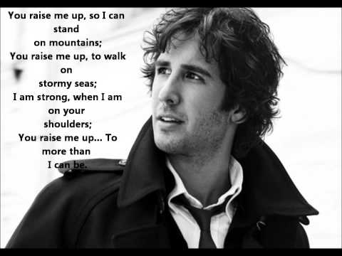 Josh Groban - You Raise Me Up **Lyrics** [HD]