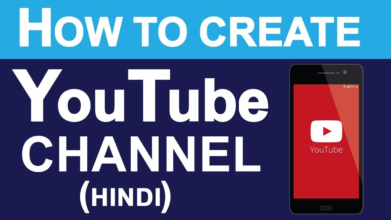 How To Create YouTube Channel in Hindi   Full Tutorial ...