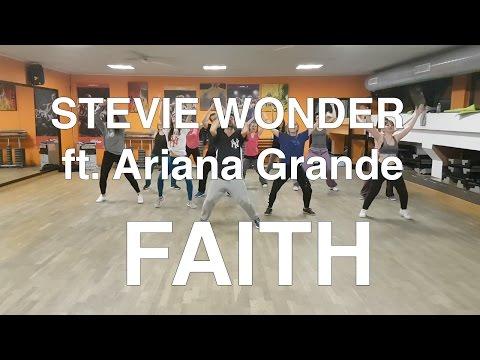 FAITH - STEVIE WONDER ft. ARIANA GRANDE ZUMBA CHOREOGRAPHY