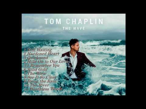 The Wave- Tom Chaplin full album