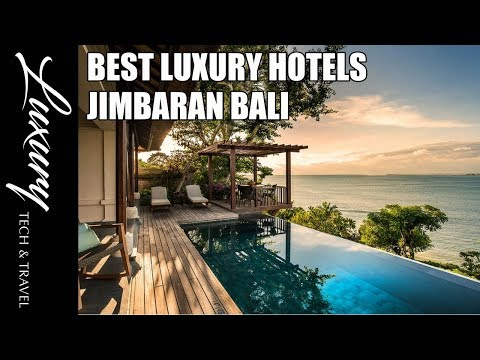 Best Hotels JIMBARAN BALI Luxury Hotels Jimbaran