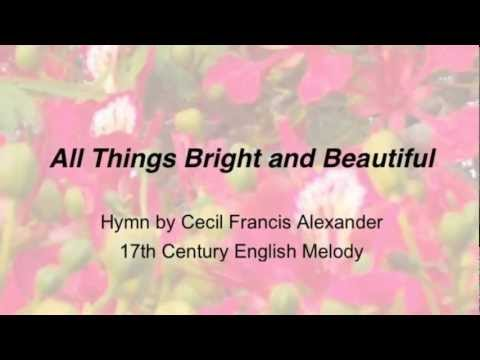 All Things Bright and Beautiful (United Methodist Hymnal #147)