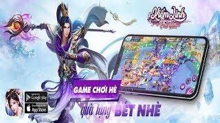 Trải nghiệm Kiếm Linh Phi Tiên  - Game chơi hè quà tặng bét nhè