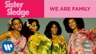 Watch Sister Sledge We Are Family video