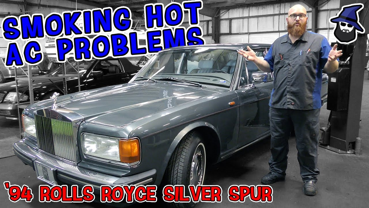 Smoking Hot AC Problems on this 1994 Rolls Royce Silver Spur. What does the CAR WIZARD find?