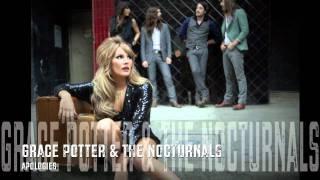 Grace Potter - Apologies  HQ Lyrics