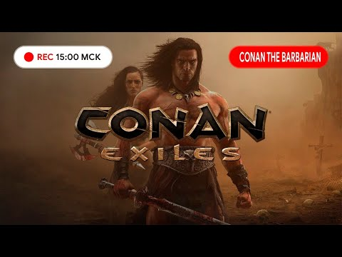 CONAN EXILES 2020 ● Легенда возвращается! ● Курс молодого гиганта ● Часть #1