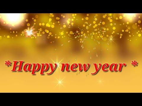 Happy New Year | Happy New Year 2018 | Happy New Year Whatsapp Status