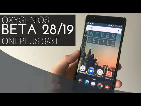 OxygenOS Open Beta 28/19 for OnePlus 3/3T   What