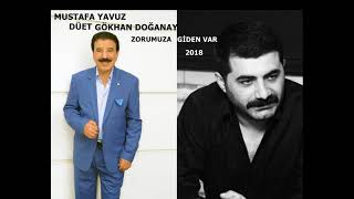 Video MUSTAFA YAVUZ & GÖKHAN DOĞANAY  ZORUMUZA GİDEN VAR  2018 download MP3, 3GP, MP4, WEBM, AVI, FLV September 2018