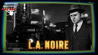 RazörFist Arcade: LA NOIRE (Part 2)