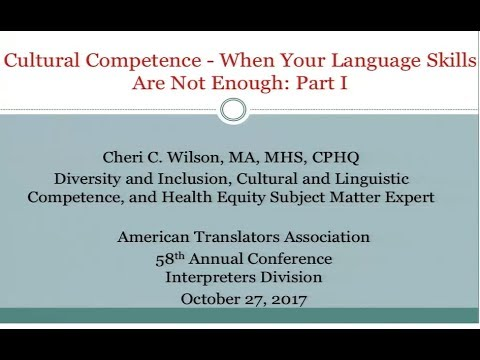Cultural Competence - When Your Language Skills Are Not Enough: Part I