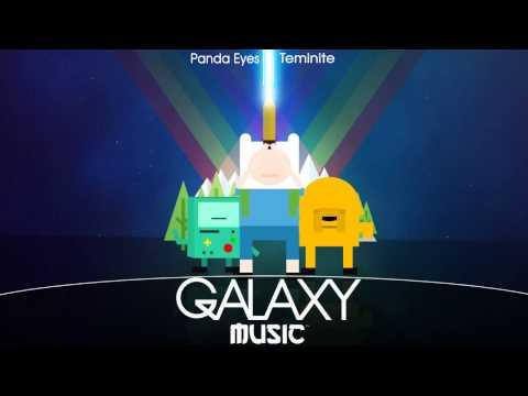 Panda Eyes & Teminite - Adventure Time