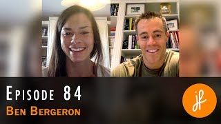 Chasing Excellence with Ben Bergeron - PH84